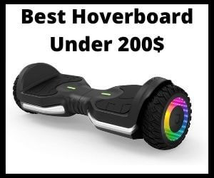 Best Hoverboard Under 200 Dollars