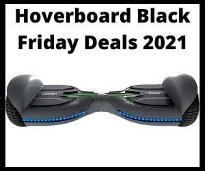 Hoverboard Black Friday Deals 2021